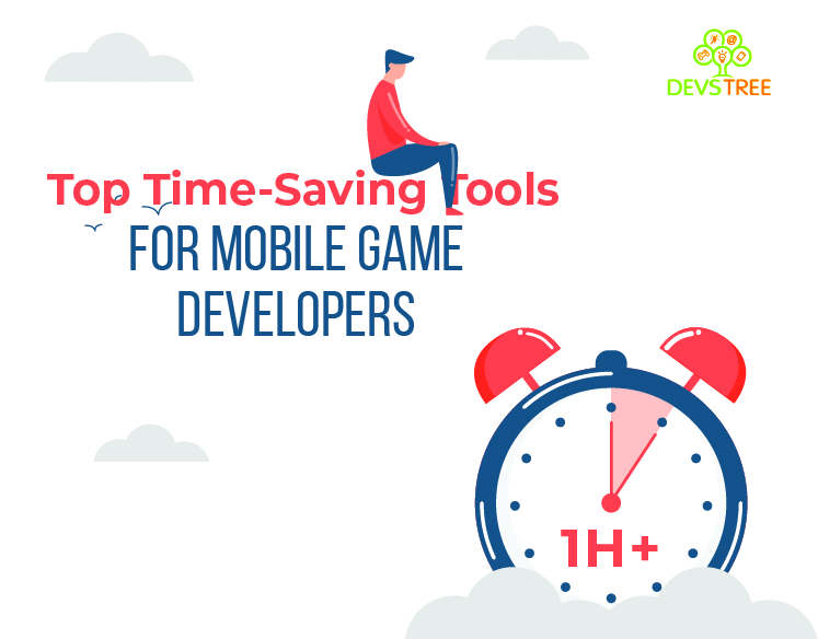 Top Time-Saving Tools For Mobile Game Developers In 2021